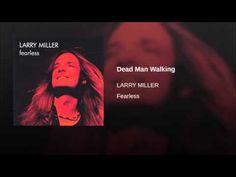 Dead Man Walking Larry Miller, Dead Man Walking