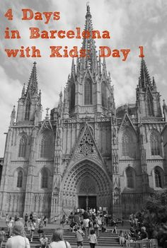 4 Days in Barcelona Spain with Kids: Day 1 - The Gothic Quarter. Here are some ideas on where to stay, where to eat and what to see when visiting Barcelona with kids.