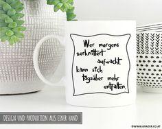 Becher & Tassen - Tasse | Wer morgens zerknittert aufwacht - ein Designerstück von Dr_Grazer_und_Co bei DaWanda Designer, Etsy, Mugs, Tableware, Tumbler Cups, Dinnerware, Mug, Dishes, Cups