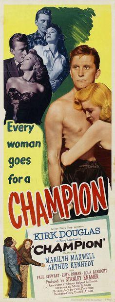 Champion - Mark Robson - 1949 - starring Kirk Douglas, Marilyn Maxwell and Arthur Kennedy
