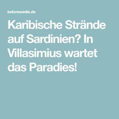 Karibische Strände auf Sardinien? In Villasimius wartet das Paradies!