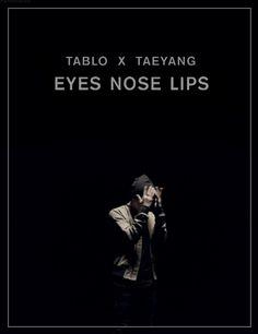 jigiyongchy:  Tablo x Taeyang - Eyes, nose, lips.