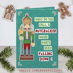 Shop Funny Christmas Nutcracker Silly Holiday Joke created by HaHaHolidays. Holiday Puns, Christmas Puns, Funny Christmas Cards, Christmas Greetings, Holiday Cards, Silly Holidays, Xmas Holidays, Snowflake Background, Nutcracker Christmas