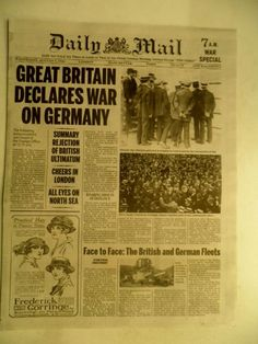 "GREAT BRITAIN DECLARES WAR ON GERMANY ~ First World War ~ Aug 5 1914 ~ Daily Mail Newspaper ""Great War"""