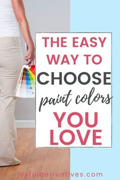 You're ready to repaint the walls in your house, but just walking into the paint aisle is overwhelming! Use these tips to help you choose the perfect paint color--the first time!
