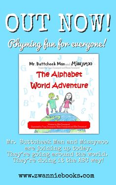 Our new release sees Missymoo and Mr. Buttcheek Man joining up for an exciting trip around the world. We've included fun 'get to know the world' facts and trivia too! Learn To Read, Getting To Know, Trivia, Childrens Books, Alphabet, Facts, Adventure, Writing, Learning