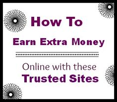 How To Make Extra Money Online With Trusted Registered Websites