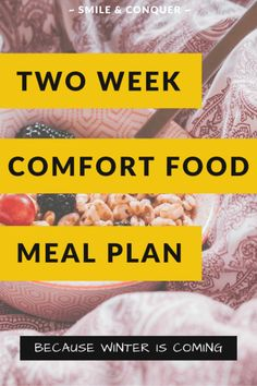 The ultimate comfort food meal plan with two full weeks of recipes for when the weather starts to turn cold. Best Clam Chowder Recipe, Chowder Recipes, Roasted Veggies In Oven, My Favorite Food, Favorite Recipes, Crockpot White Chicken Chili, Slow Cooker Turkey, Steak And Mushrooms, Sweet Potato Chili