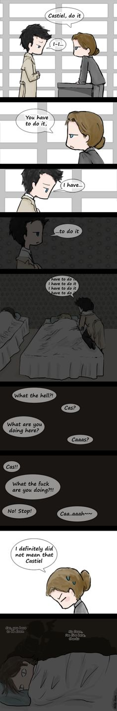 Do it Cas by ~Nile-kun on deviantART  Sam's face at the end, I couldn't stop laughing.