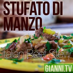 Stufato di Manzo: Italian Beef and Vegetable Stew. I'm in it more for the veggies than the meat.