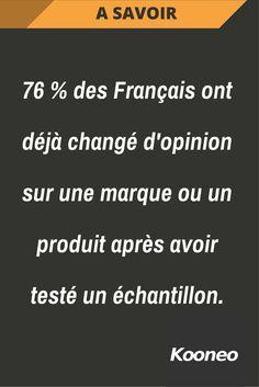 [A SAVOIR] 76 % des Français ont déjà changé d'opinion sur une marque ou un produit après avoir testé un échantillon. #Ecommerce #Kooneo #Echantillon #Marque