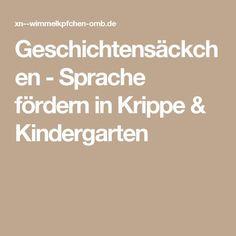 Geschichtensäckchen - Sprache fördern in Krippe & Kindergarten