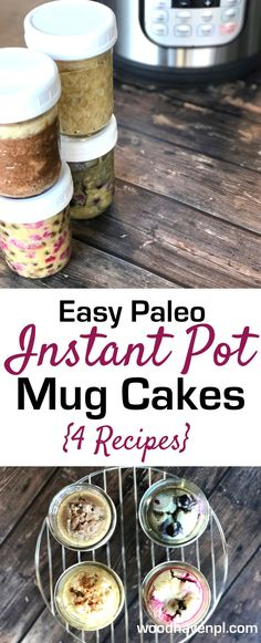 Fighting a sweet craving? Make these four easy Instant Pot Paleo Mug Cakes in minutes! (Or prep the night before for breakfast. Find out how!)