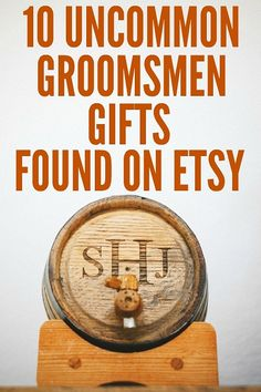 Handmade, unique and personalized groomsmen gifts from #Etsy http://groomsadvice.com/2014/11/05/10-uncommon-groomsmen-gifts-found-on-etsy/