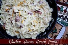 Chicken, Bacon Ranch Pasta My New Go To Pasta Recipe