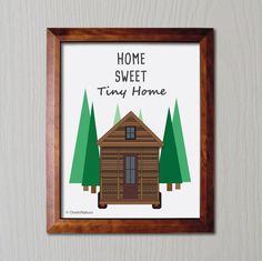 PRINTABLE Home Sweet Tiny Home Print - Tiny House - Forest