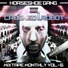 Horseshoe Gang - Mixtape Monthly Vol 6 : TopMixtapes