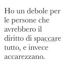 | Verona, Favorite Quotes, Best Quotes, Italian Phrases, Love Life Quotes, Be A Nice Human, English Quotes, True Words, Deep Thoughts