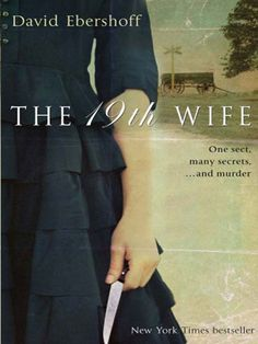 9. Book Review: The 19th Wife (2014)