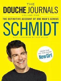 'New Girl' Made a Schmidt Book Called 'The Douche Journals' (Exclusive Excerpt)
