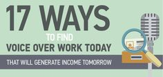 17 Ways to Find Voice Over Work Today That Will Generate Income Tomorrow http://voiceacting101.com/voice-over-work/