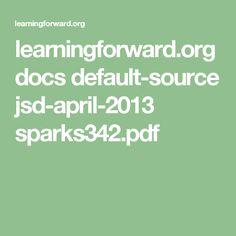 learningforward.org docs default-source jsd-april-2013 sparks342.pdf