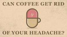 Unbelievable Facts About Coffee Can Coffee Get Rid of Your Headache? Espresso Shot, Espresso Coffee, Hot Coffee, Coffee Good For You, Coffee Is Life, Vanilla Iced Coffee, Getting Rid Of Headaches, Fresh Coffee Beans, Quart Mason Jars