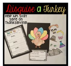 "Thanksgiving activity and writing craft! Help disguise your turkey and keep him safe on Thanksgiving. There is a ""How To"" paper provided, along with a turkey template, and disguise accessories for students to color and put on their turkey.  https://www.teacherspayteachers.com/Product/Thanksgiving-Activities-2188489"