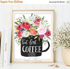 But first coffee Print kitchen Printable by LittleEmmasFlowers
