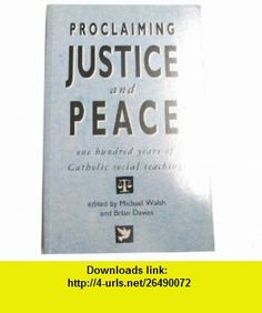 Proclaiming Justice and Peace (9780005992272) Brian Davies, Michael Walsh , ISBN-10: 0005992273  , ISBN-13: 978-0005992272 ,  , tutorials , pdf , ebook , torrent , downloads , rapidshare , filesonic , hotfile , megaupload , fileserve
