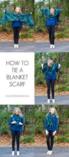 Look and Feel Fabulous: Blanket Scarf Tutorial