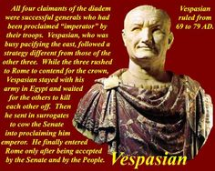 20 December 69 – Vespasian, formerly a general under Nero, enters Rome to claim the title of Emperor.