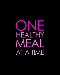 One Healthy Meal at a Time! You can do it! #LighthouseHealth www.LighthouseHealth.com