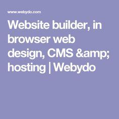 Website builder, in browser web design, CMS & hosting | Webydo