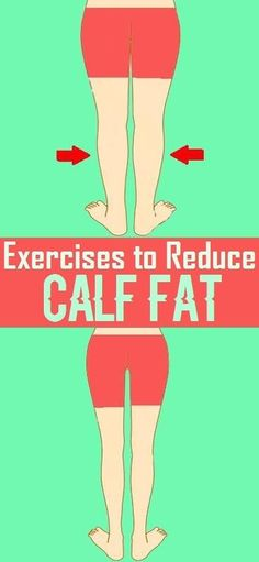 Simple Exercises to Reduce Calf Fat..