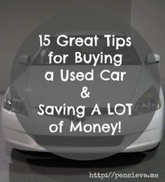 15 Tips for buying a used car & saving money! Car Buying Tips, Money Saving Tips, Saving Ideas, Money Tips, First Car, Car Shop, Love, Used Cars, Just In Case