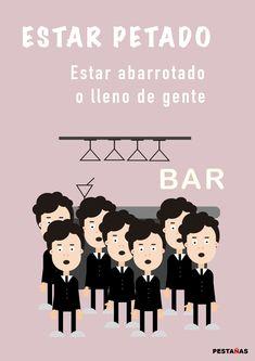 estar petado2 Learning Resources, Learning Spanish, Spanish Vocabulary, Idioms, Spain, Teaching, Education, Figurative, Blog