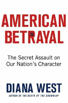 American Betrayal: The Secret Assault on Our Nation's Character by Diana West, http://www.amazon.com/dp/B008BU71BM/ref=cm_sw_r_pi_dp_eEMEsb01HMBCQ