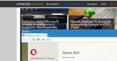 Opera Browser si aggiorna con pieno supporto a Windows 10   HTNovo