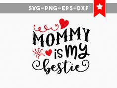 mommy is my bestie svg, mommy and me svg, onesie svg, children svg silhouette svg files for cricut, dxf files iron on svg vinyl cut files by PersonalEpiphany on Etsy Silhouette Cameo Projects, Silhouette Design, Vinyl Crafts, Vinyl Projects, Stencil Decor, Stencils, All About Me Crafts, Vinyl Monogram, Scrapbook Titles