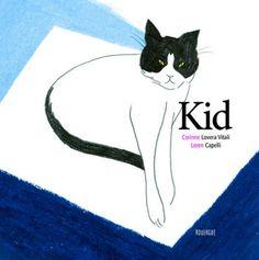 Kid de  Corinne Lovera Vitali Loren Capelli (illustrateur)  | rouergue