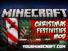 Christmas Festivities Mod aims to help get your wold into the holiday spirit. It adds a new dimension called the Kringle where it is always cold and magical