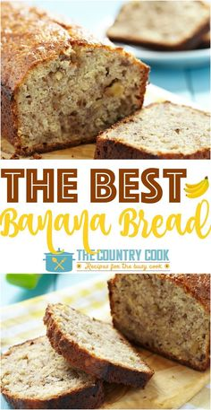 The best banana bread recipe from the country cook homemade doesnt this is truly the best banana bread recipe out there it uses melted butter to forumfinder Choice Image