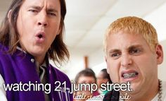 21 Jump Street was hilarious lol :) Dont Forget To Smile, Make You Smile, Don't Forget, Funny Movies, Good Movies, Love Movie, I Movie, Perfect Movie, Angst Im Dunkeln