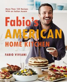 Fabio's American Home Kitchen : More Than 125 Recipes with an Italian Accent by Fabio Viviani, . (Hachette Books, 2014).  Fabio's kitchen notes : assumptions and some common sense -- In the beginning : appetizers and snacks -- On the light side : soups, salads, and sandwiches -- Great grain : pastas and rice -- The main event : entrees -- On the side : veggies and other accompaniments -- Morning meals : breakfast and brunch -- Sweet endings : desserts -- Menus for special occasion