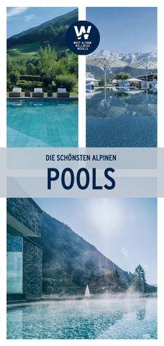 Ein Badetag im Wellness Urlaub mit einem atemberaubenden Blick in die alpine Bergwelt. Einfach zum genießen! Infinity Pools, Design Hotel, Beste Hotels, Wind Turbine, Ski Resorts