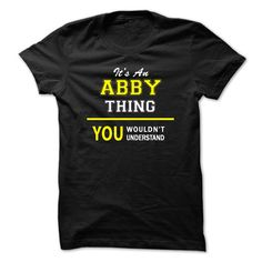 [Cool shirt names] Its An ABBY thing you wouldnt understand Discount Codes Hoodies, Tee Shirts