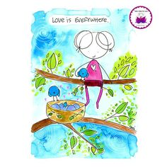 love is everywhere. BLOG. Inspiration, beauty, kindness, support and soul encouragement in cartoon…