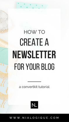 Get Serious About Blogging! How To Create an Email Newsletter and Opt-in Form For Your Blog + How To Get Started with ConvertKit | Learn how to create sign up forms, content upgrades, welcome email sequences, and just about everything else you need to know about getting started with your mailing list and email marketing.