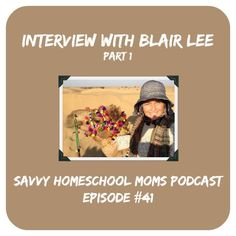 Interview with Blair Lee, Part 1 (Ep 41, 3/29/14)